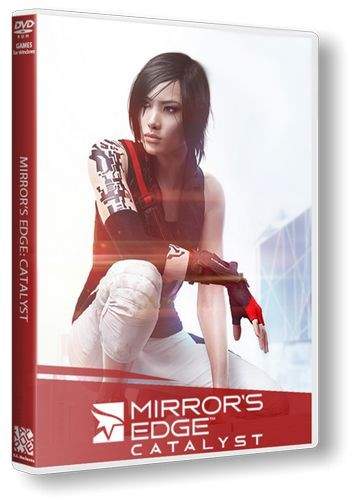 Mirror's Edge Catalyst (1.0.3.47248) (2016)  Repack  от =nemos=