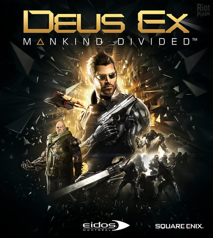 Deus Ex: Mankind Divided - Digital Deluxe Edition (2016) PC  RePack от FitGirl