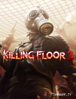 Killing Floor 2: Digital Deluxe Edition (2016)Repack  от FitGirl