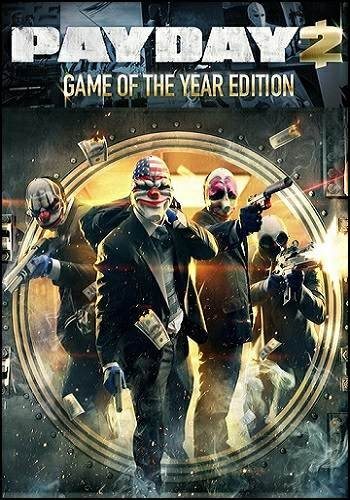 PayDay 2: Game of the Year Edition [v 1.57.5] (2013) PC RePack by Mizantrop1337