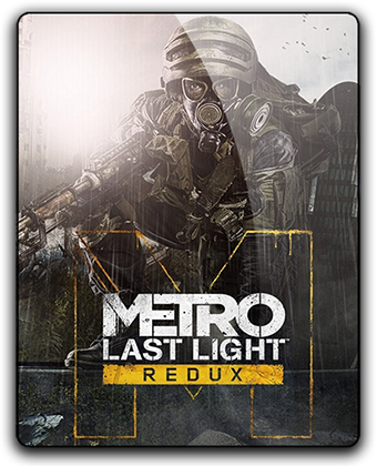 Metro: Last Light - Redux [Update 6] (2014)