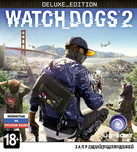 Watch Dogs 2: Digital Deluxe Edition [v 1.017.189.2 + DLCs]