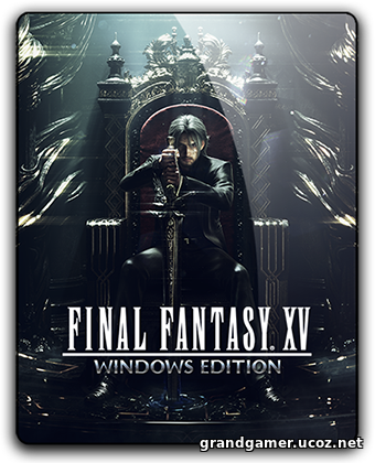 Final Fantasy XV Windows Edition [Build 1130815] RePack от qoob