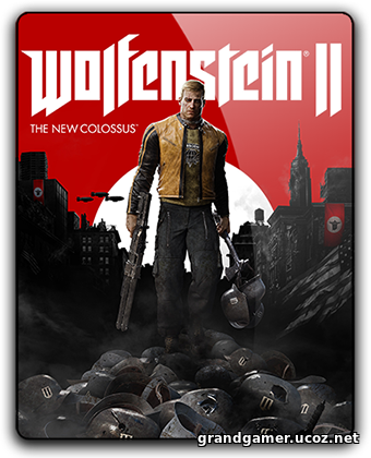 Wolfenstein II: The New Colossus [Update 7 + DLCs] (2017) PC