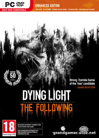 Dying Light: The Following - Enhanced Edition v 1.16.0 + DLCs  (RePack от FitGirl)