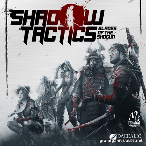 Shadow Tactics: Blades of the Shogun [v 2.2.2.f] (  RePack от xatab)