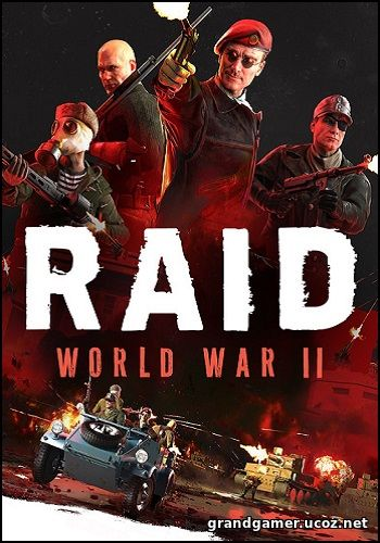 RAID: World War II - Special Edition  (2017)  [Update 19 + DLCs]