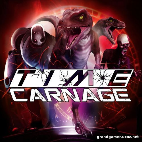 Time Carnage (2018/PC/Русский)