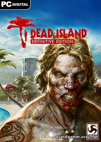 Dead Island + Dead Island: Riptide - Definitive Collection (1.0) (2016)