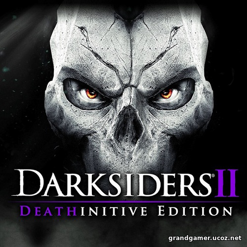 Darksiders 2: Deathinitive Edition [v 2.1.0.4]