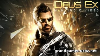 Deus Ex: Mankind Divided  [v 1.16.761.0 + DLC's] (2016)