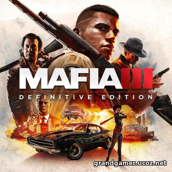 Мафия 3 / Mafia III: Definitive Edition (2020) PC