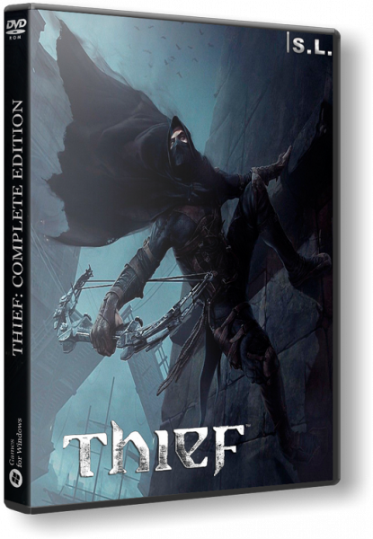 Thief: Complete Edition [Update 8] (2014) PC | RePack by SeregA-Lus
