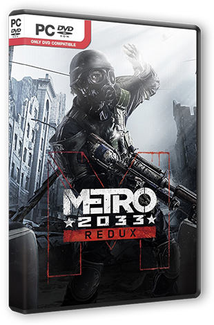 Metro 2033 - Redux [Update 5] (2014) PC | RePack от R.G. Steamgames