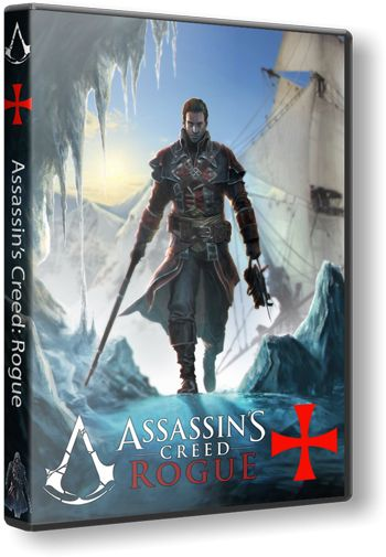 Assassin's Creed® Rogue (v.1.0) (2015)  RePack  от =Чувак=